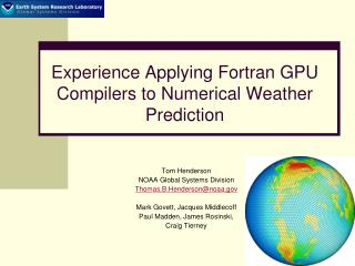 Experience Applying Fortran GPU Compilers to Numerical Weather Prediction