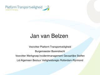 Voorzitter Platform Transportveiligheid Burgemeester Barendrecht