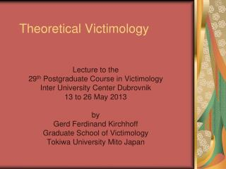 Theoretical Victimology