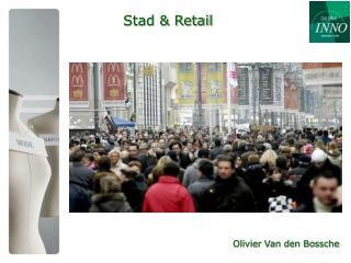 Stad & Retail