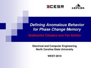 Defining Anomalous Behavior for Phase Change Memory