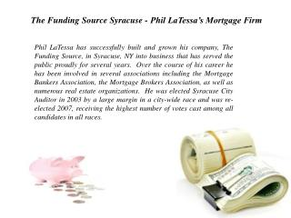 The Funding Source Syracuse - Phil LaTessa's Mortgage Firm