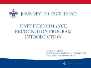 Unit Performance Recognition Program INTRODUCTION