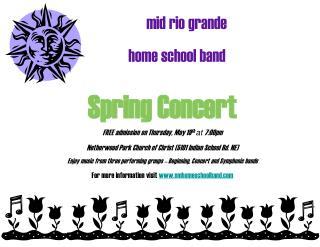 mid rio grande           home school band Spring Concert