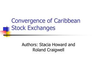 Convergence of Caribbean Stock Exchanges
