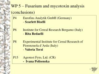 WP 5 – Fusarium and mycotoxin analysis (conclusions)