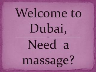 Body to body Massage in Dubai | Massage Dubai | Massage in D