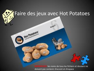 Faire des jeux avec Hot Potatoes