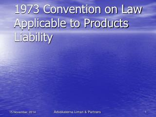 1973 Convention on Law Applicable to Products Liability