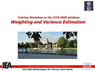 Training Workshop on the ICCS 2009 database  Weighting and Variance Estimation