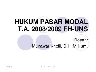 HUKUM PASAR MODAL T.A. 2008/2009 FH-UNS