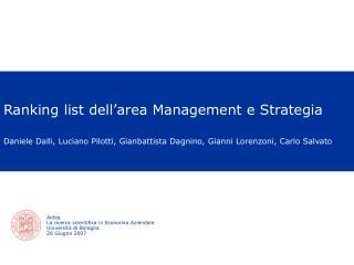 Aidea La ricerca scientifica in Economia Aziendale Università di Bologna 28 Giugno 2007