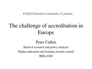 The challenge of accreditation in Europe