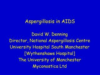 Aspergillosis in AIDS