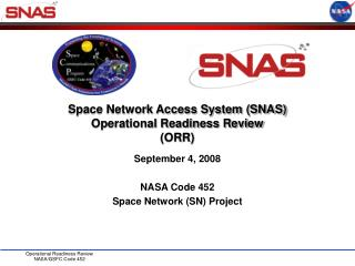 Space Network Access System (SNAS)  Operational Readiness Review  (ORR)