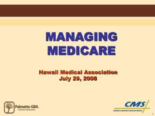 MANAGING MEDICARE