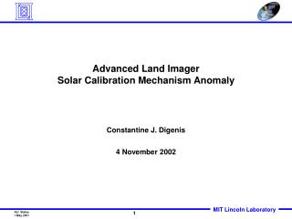 Advanced Land Imager Solar Calibration Mechanism Anomaly
