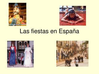 Las fiestas en Espa a