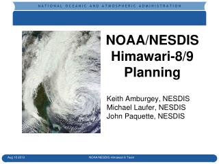 NOAA/NESDIS  Himawari-8/9 Planning