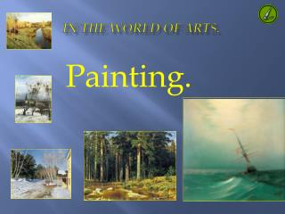 In the World of arts.