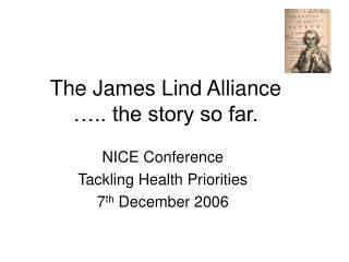 The James Lind Alliance ….. the story so far.