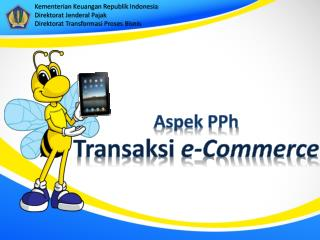 Aspek P Ph Transaksi  e -Commerce