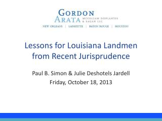 Lessons for Louisiana  Landmen from  Recent Jurisprudence