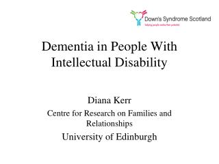 Dementia in People With Intellectual Disability