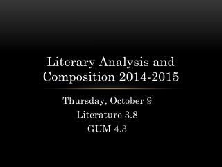 Literary Analysis and Composition 2014-2015