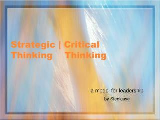Strategic  Critical  Thinking    Thinking