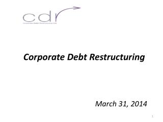 Corporate Debt Restructuring