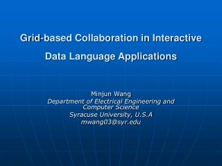 Grid-based Collaboration in Interactive Data Language Applications