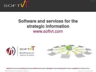 Software and services for the  strategic information softvt