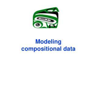 Modeling   compositional data