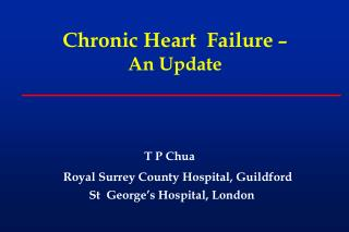 Chronic  Heart  Failure  � An Update