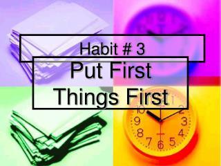 Habit # 3