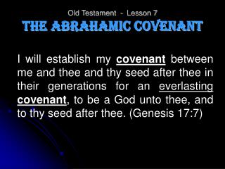 Old Testament  -  Lesson 7 The Abrahamic Covenant