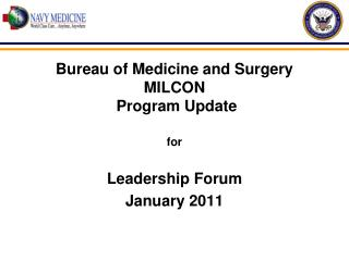 Bureau of Medicine and Surgery MILCON  Program Update