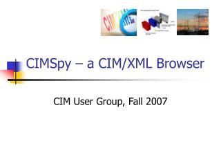 CIMSpy – a CIM/XML Browser