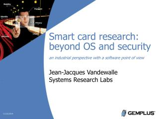 Jean-Jacques Vandewalle Systems Research Labs