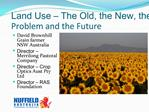 Land Use   The Old, the New, the Problem and the Future
