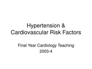 Hypertension & Cardiovascular Risk Factors