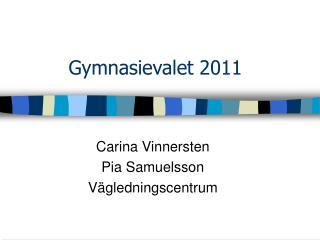 Gymnasievalet 2011