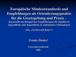 Frieder Dünkel Universität Greifswald 2008