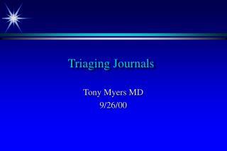 Triaging Journals
