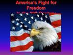 America s Fight for Freedom  in the 20th Century