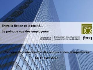 Entre la fiction et la réalité… Le point de vue des employeurs