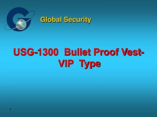 USG-1300  Bullet Proof Vest-  VIP  Type
