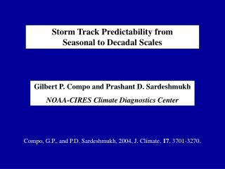 Storm Track Predictability from  Seasonal to Decadal Scales