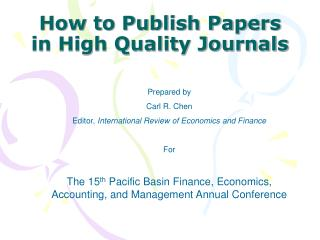How to Publish Papers in High Quality Journals